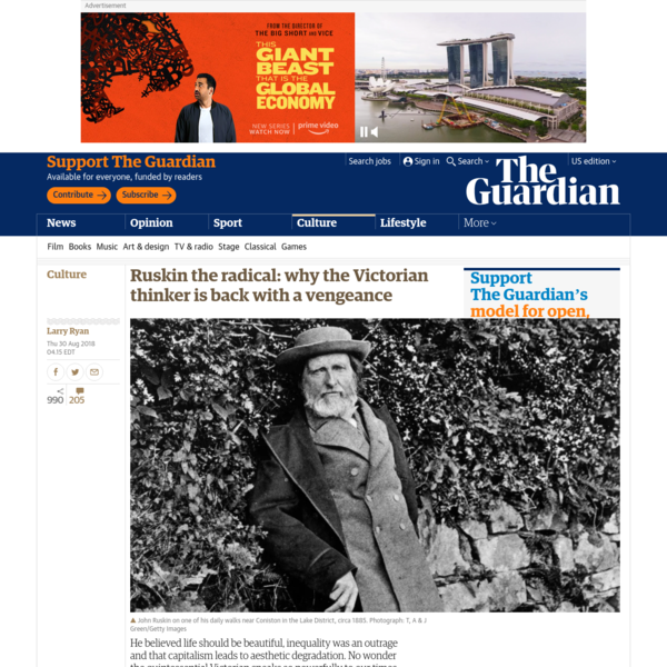 Ruskin the radical: why the Victorian critic is back with a vengeance | Culture | The Guardian