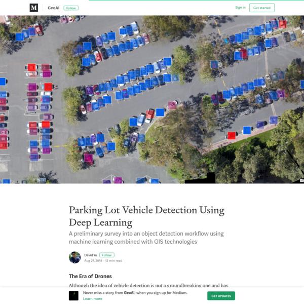 Parking Lot Vehicle Detection Using Deep Learning - GeoAI - Medium