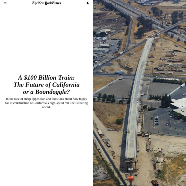 A $100 Billion Train: The Future of California or a Boondoggle?