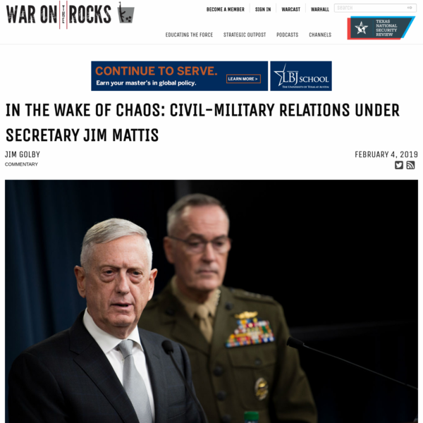 Was Jim Mattis exercising civilian control, or was he under civilian control? This question is difficult to answer not only because Mattis was just the second retired general to serve as secretary of defense, but also because of the way he conducted himself during his time in office and the degraded state of civil-military relations when he left the Pentagon.