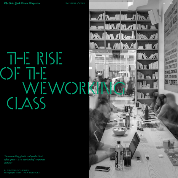 The Rise of the WeWorking Class