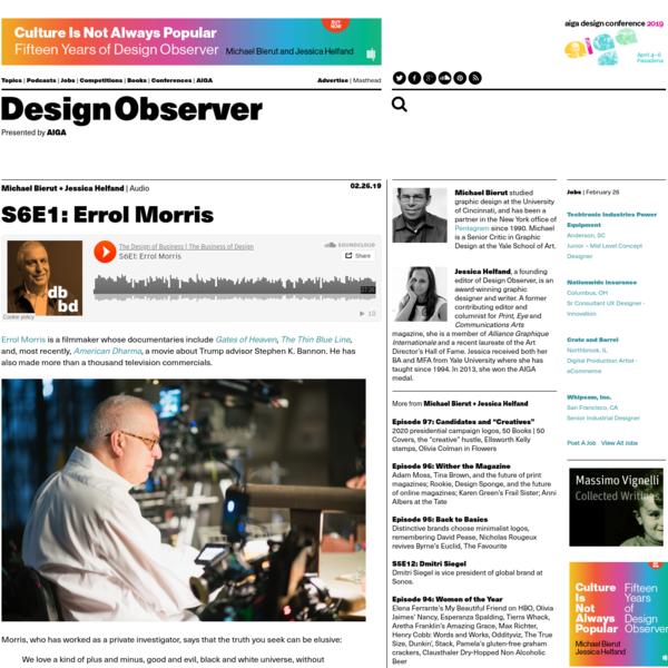 The Design of Business | The Business of Design S6E1: Errol Morris