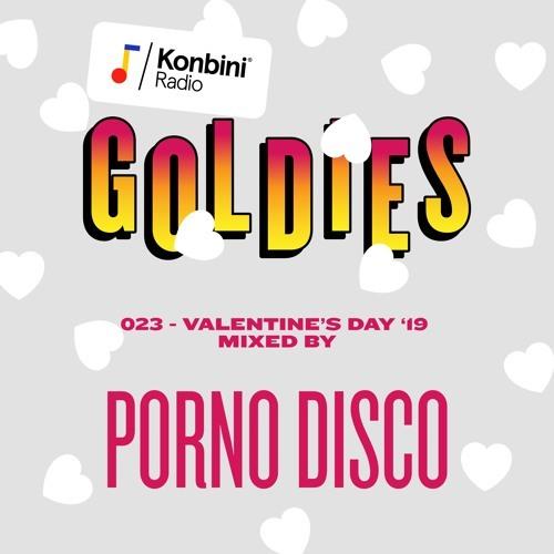 Goldies Mix 026 - Porno Disco (Valentine's Day '19) by Konbini Radio