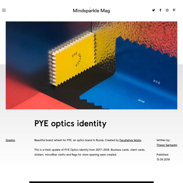 PYE optics identity - Mindsparkle Mag