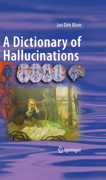 jan-blom-a-dictionary-of-hallucinations.pdf