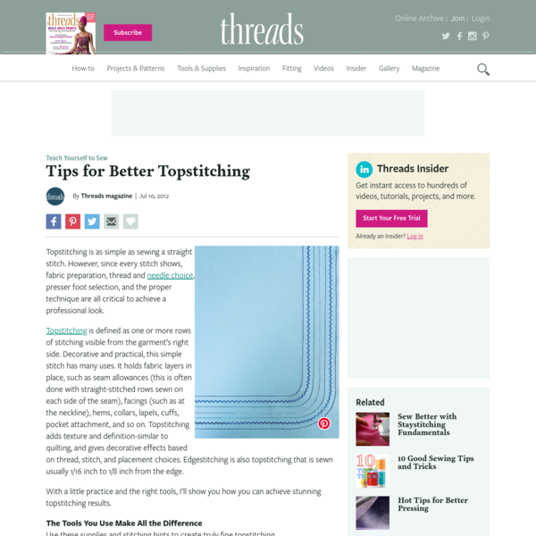 Tips for Better Topstitching - Threads