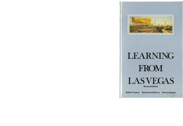 20170506121429-venturi_brown_izenour_learning_from_las_vegas_rev_ed_missing_pp_164-192.pdf