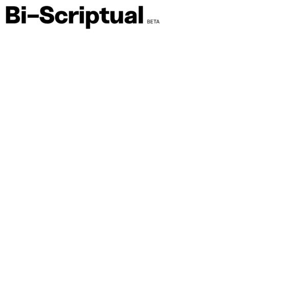 Bi-Scriptual