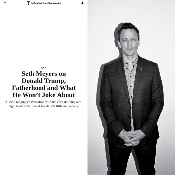 Seth Meyers on Donald Trump, Fatherhood and What He Won't Joke About