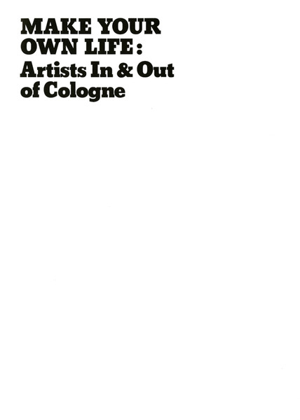 make_your_own_life_artists_in_and_out_of_cologne_2006.pdf