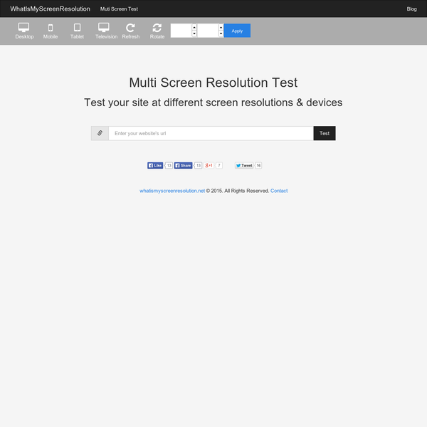 Multi screen resolution Test- Test your website at different device resolutions i.e Mobile, Tablet, Desktop, Television.Check how your site looks on different devices. Mobile, Tablet Simulator.
