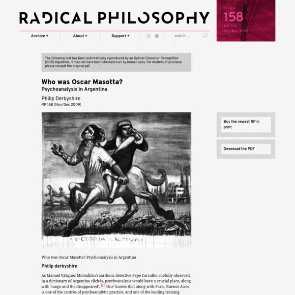 Philip Derbyshire: Who was Oscar Masotta? / Radical Philosophy