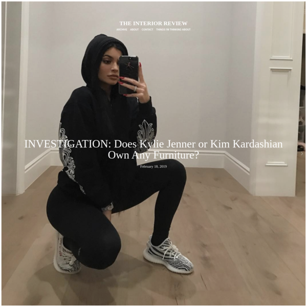 INVESTIGATION: Does Kylie Jenner or Kim Kardashian Own Any Furniture?