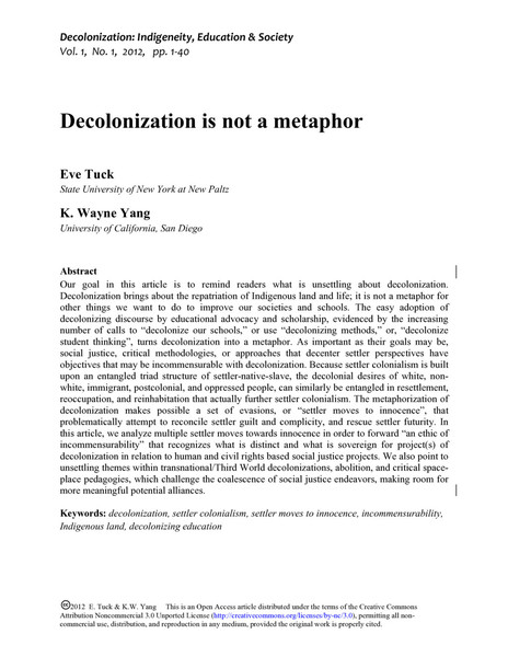"""Decolonization is not a metaphor"" by Eve Tuck & K. Wayne Yang"