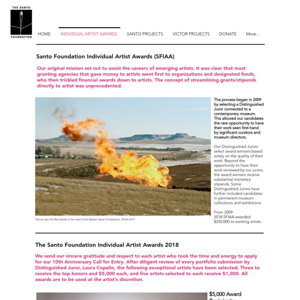 The Santo Foundation   INDIVIDUAL ARTIST AWARDS