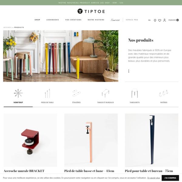 Shop - Bienvenue sur le e-shop TIPTOE - Pieds de table design