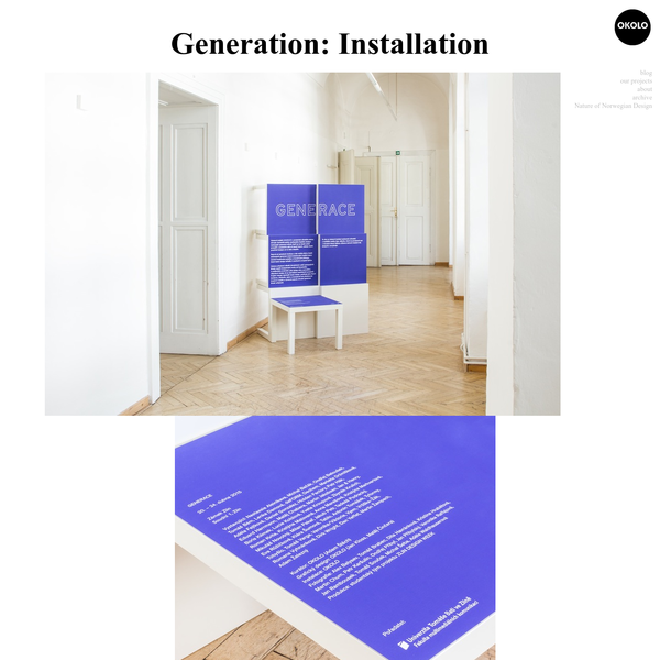We prepared an exhibition of young Czech design called GENERATION for ZLIN DESIGN WEEK. Exhibited inside Zlin castle, the show presents work of more than 40 young designers and studios who have been very active on the Czech contemporary design scene in the last 10 years.