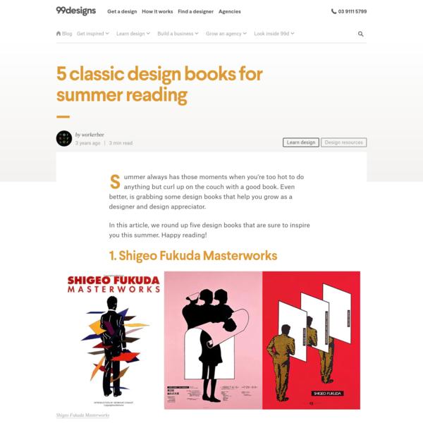 5 classic design books for summer reading - 99designs