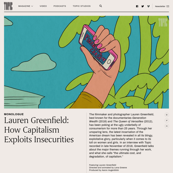 Lauren Greenfield: How Capitalism Exploits Insecurities