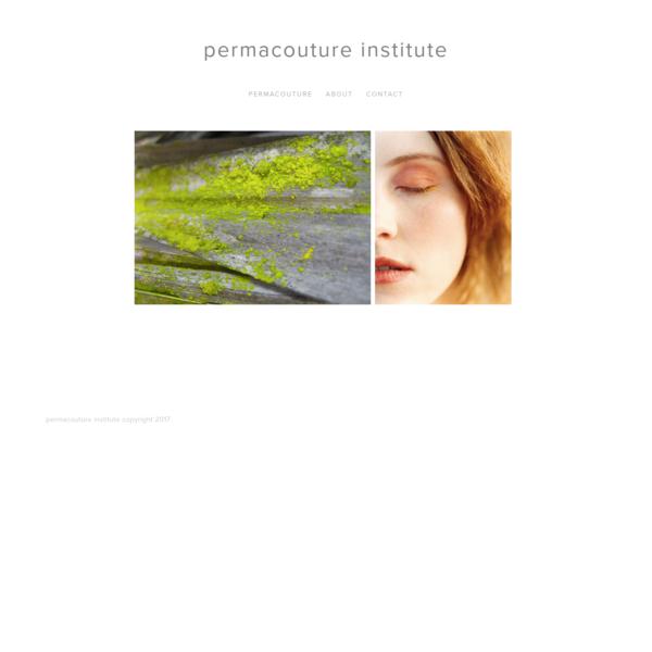 Permacouture Institute