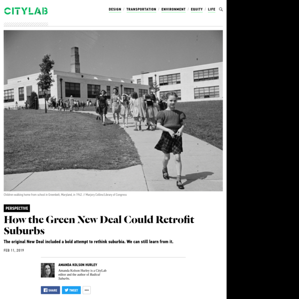 """Amanda Kolson Hurley is a CityLab editor and the author of Radical Suburbs. Last week, Representative Alexandria Ocasio-Cortez and Senator Ed Markey introduced a resolution that gives the heady vision of the """"Green New Deal"""" some broad policy outlines-although the specifics are still up for grabs."""