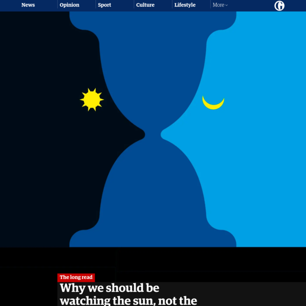 Why we should be watching the sun, not the clock
