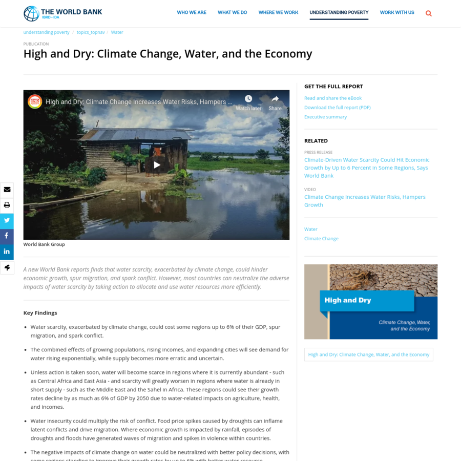 Key Findings Water scarcity, exacerbated by climate change, could cost some regions up to 6% of their GDP, spur migration, and spark conflict. The combined effects of growing populations, rising incomes, and expanding cities will see demand for water rising exponentially, while supply becomes more erratic and uncertain.