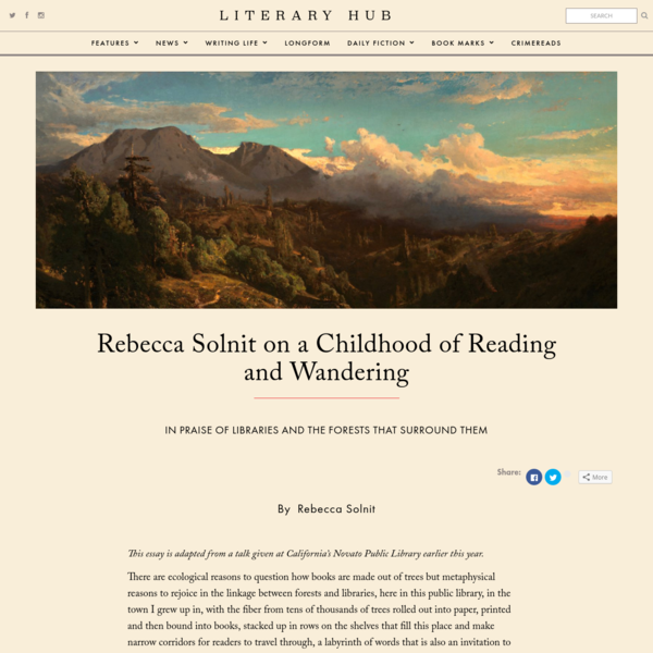 Rebecca Solnit on a Childhood of Reading and Wandering