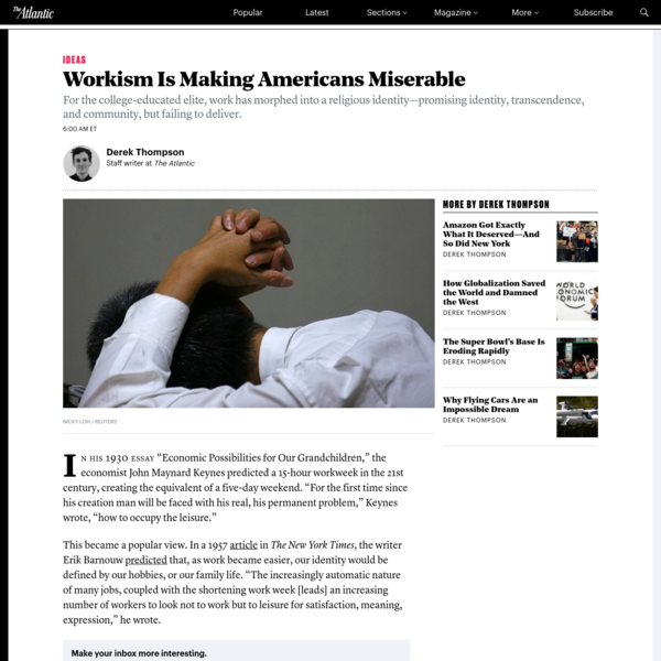 Workism Is Making Americans Miserable