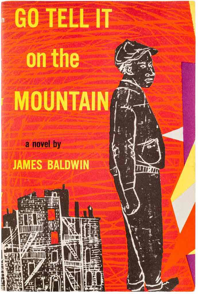 "James Baldwin, ""Go Tell It on the Mountain"""