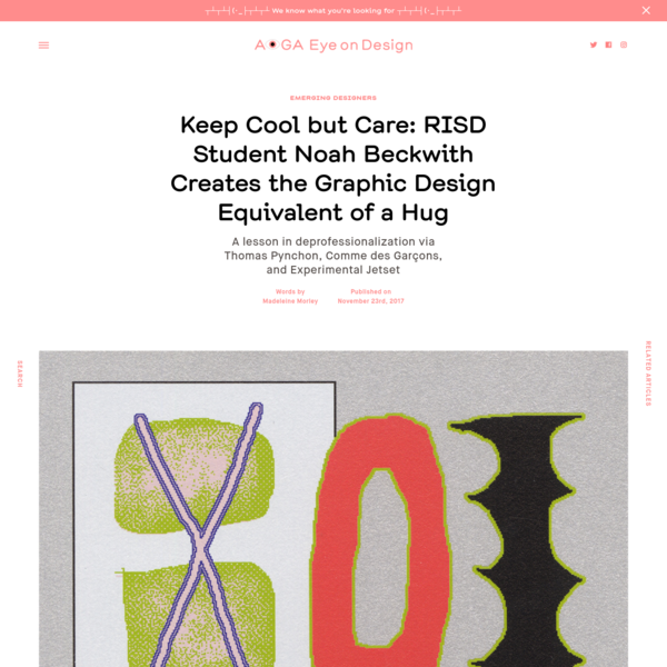 Keep Cool but Care: RISD Student Noah Beckwith Creates the Graphic Design Equivalent of a Hug