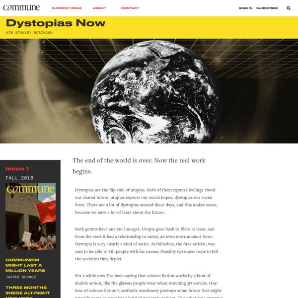 Dystopias Now * Commune