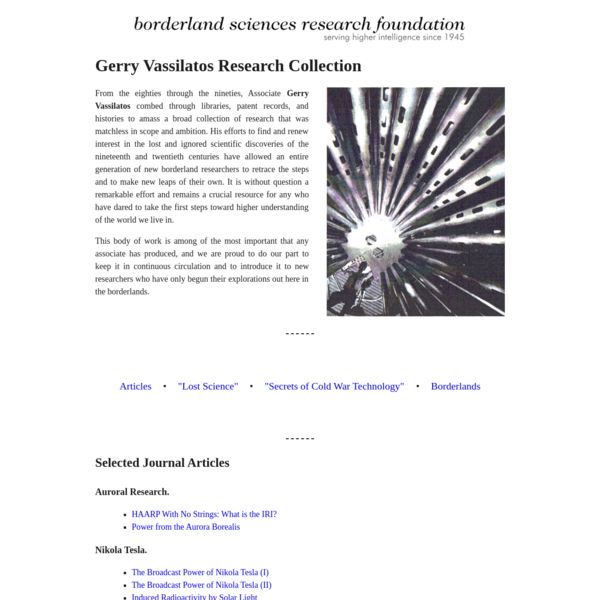 An overview of associate Gerry Vassilatos's contributions to borderland research, including 'Lost Science' and 'Secrets of Cold War Technology'
