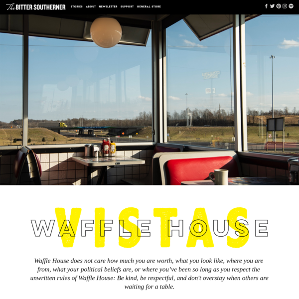 Waffle House Vistas - THE BITTER SOUTHERNER