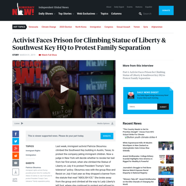 Activist Faces Prison for Climbing Statue of Liberty & Southwest Key HQ to Protest Family Separation