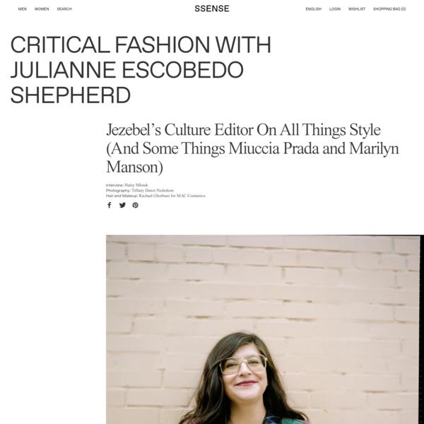 Critical Fashion with Julianne Escobedo Shepherd