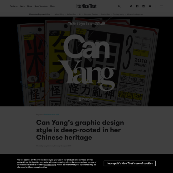 The work of graphic designer Can Yang is steeped in history and philosophy. Context is the backbone of her works, consistently relating back to her cultural upbringing in China, but translated through the teaching programme at Rhode Island School of Design where she's just graduated.