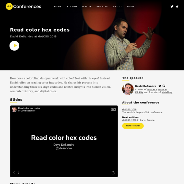How does a colorblind designer work with color? Not with his eyes! Instead David relies on reading color hex codes. He shares his process into understanding those six-digit codes and related insights into human vision, computer history, and digital color.