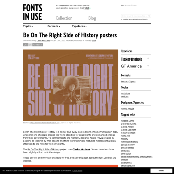 Be On The Right Side of History is a poster give-away inspired by the Women's March in 2018, when millions of people around the world stood up for equal rights and demanded change from their governments. To commemorate the moment, designer Anjela Freyja created 21 posters, all