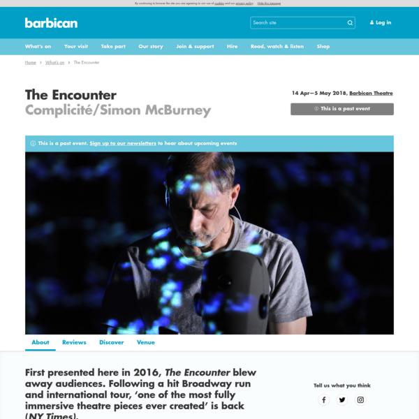 The Encounter   Barbican