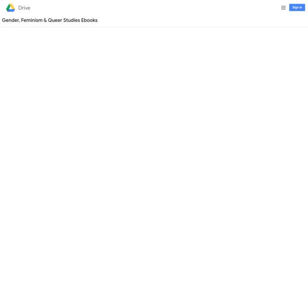Gender, Feminism & Queer Studies Ebooks - Google Drive