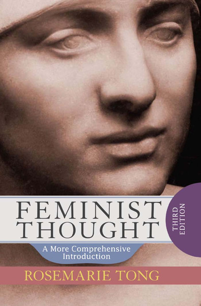 Feminist Thought – Rosemarie Tong