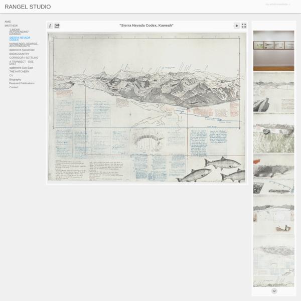 """""""Sierra Nevada Codex, Kaweah"""" - RANGEL STUDIO"""