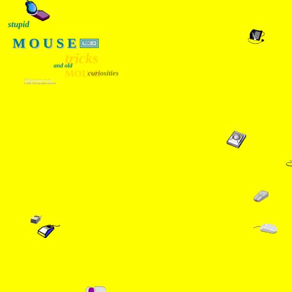 Old mouses, historical mice, and some playfulness from a mouse collector.