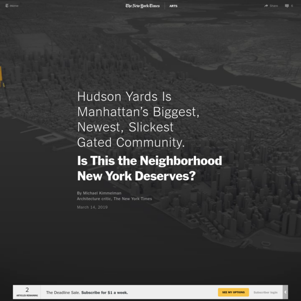 Hudson Yards Is Manhattan's Biggest, Newest, Slickest Gated Community. Is This the Neighborhood New York Deserves?