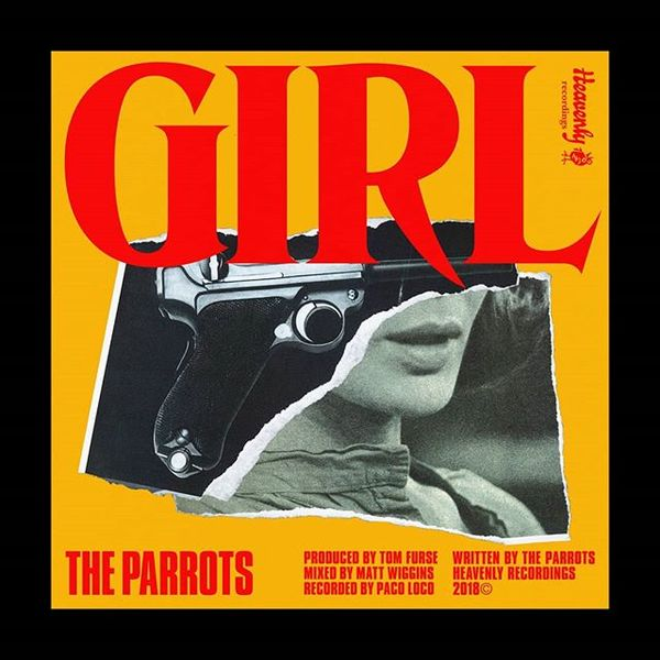 GIRL is out now! Always a pleasure to work with our dear @theparrots ❤️❤️❤️