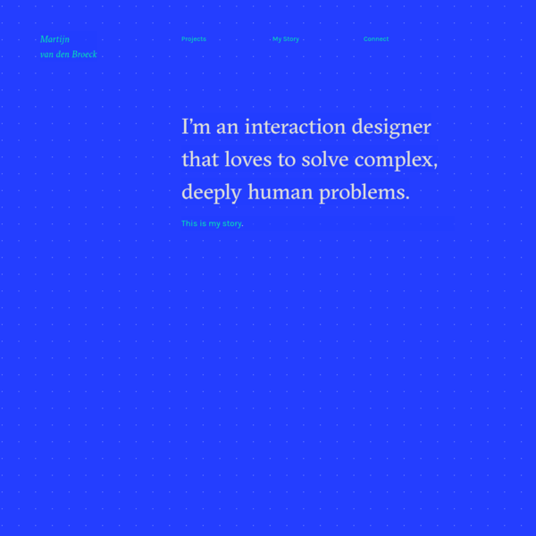 I'm an interaction designer that loves to solve complex, deeply human problems.