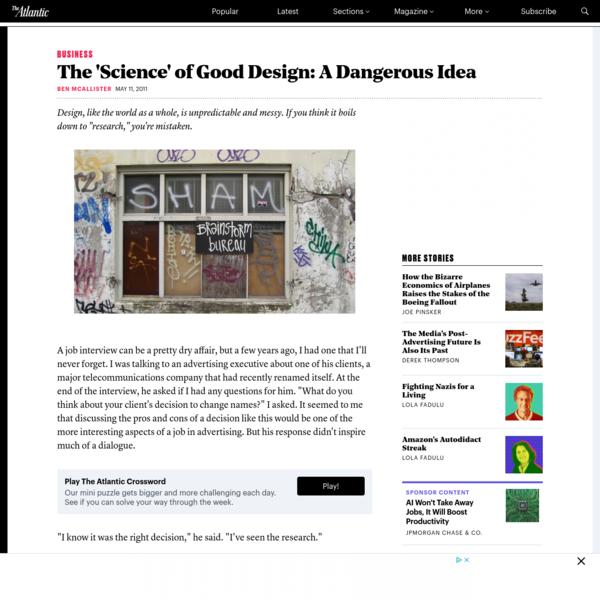 The 'Science' of Good Design: A Dangerous Idea