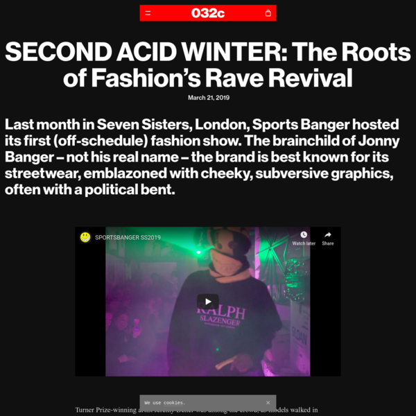 SECOND ACID WINTER: The Roots of Fashion's Rave Revival - 032c