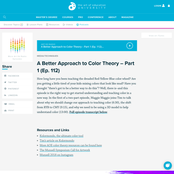 A Better Approach to Color Theory - Part 1 (Ep. 112) - The Art of Education University